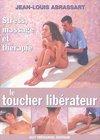Le toucher libérateur, de Jean-Louis Abrassart